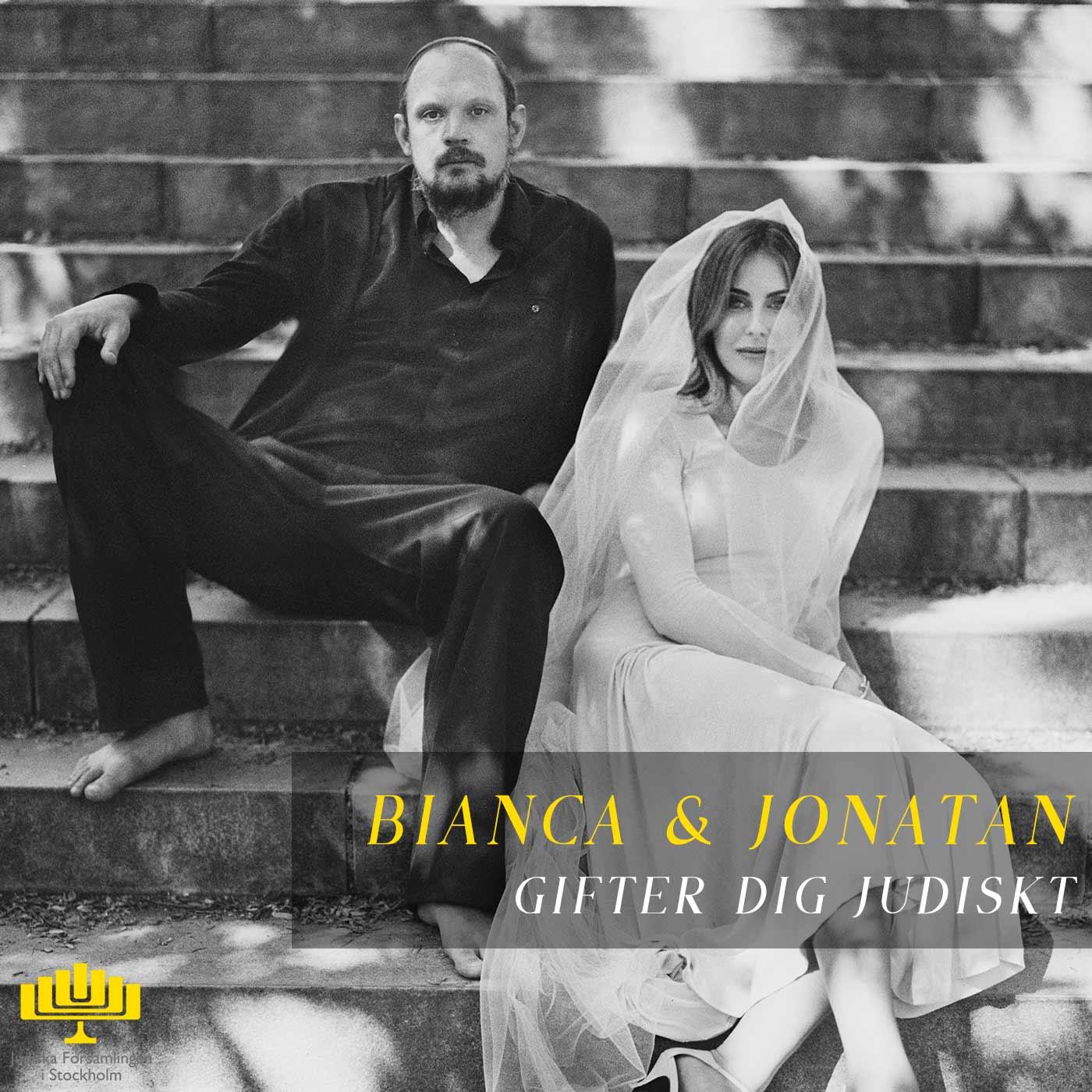 Bianca och Jonatan gifter dig judiskt
